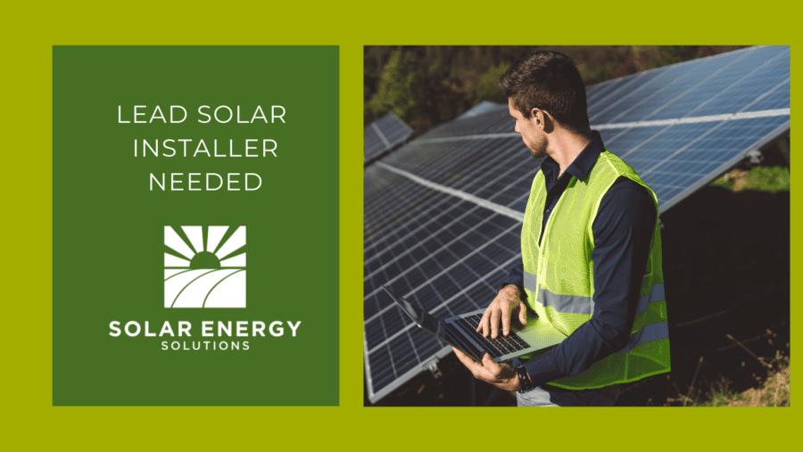 Lead Solar Installer Needed